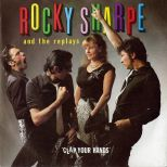 'Clap Your Hands' Rocky Sharpe and the Replays