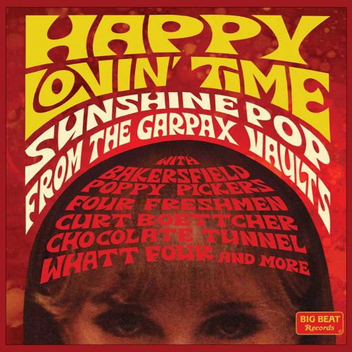 Happy Lovin' Time - Sunshine Pop From The Garpax Vaults (MP3)