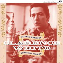 Clarence White: Tuff & Stringy/Sessions 1966-68 (MP3)