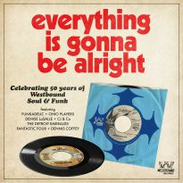 Everything Is Gonna Be Alright - 50 Years Of Westbound Soul & Funk (MP3)