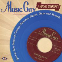 Music City Vocal Groups: Greasy Love Songs Of Teenage Romance, Regret, Hope And  Despair (MP3)