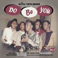 Do Be You: King Vocal Groups Vol 4