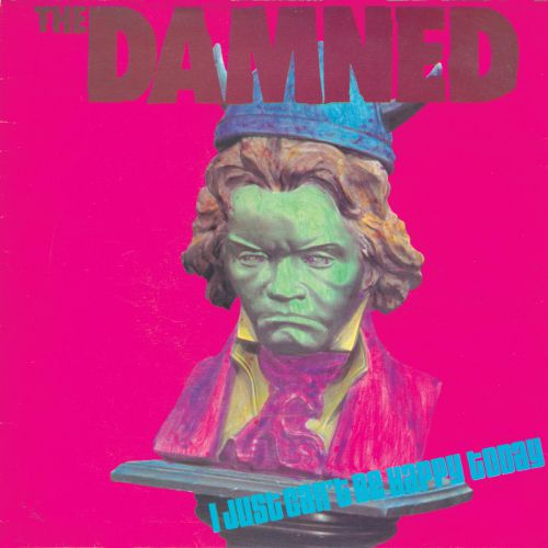 The Damned 'I Just Can't Be Happy Today'