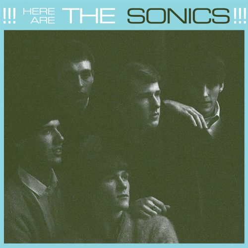 Here Are The Sonics!!