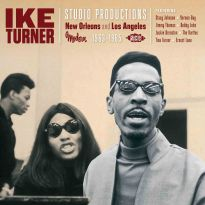Ike Turner Studio Productions: New Orleans And Los Angeles 1963-65 (MP3)
