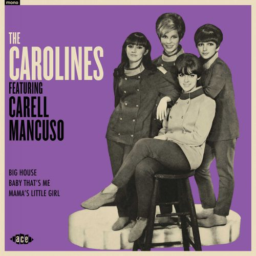 The Carolines Featuring Carell Mancuso
