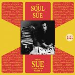 The Soul Of Sue: The UK Sue Label Story Volume 3