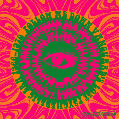 Follow Me Down: Vanguard's Lost Psychedelic Era 1966-1970
