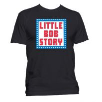 Little Bob Story T Shirt