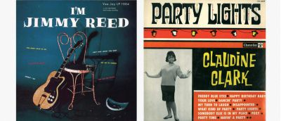 'I'm Jimmy Reed' and 'Claudine Clark 'Party Lights'