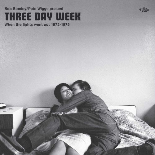 Three Day Week - When The Lights Went Out 1972-1975