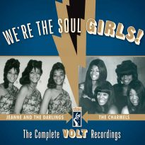 We're The Soul Girls! The Complete Volt Recordings